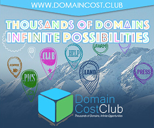 Join Domain Cost Club Now on a 30 day free trial today!  http://sat4.eu/dcc  Want to make money helping people save on their domain names and websites? Come find out how much you can No more markup. Ever. Join the Club and get at-cost pricing on all registrations, renewals, and transfers at-cost pricing guarantees domain Club registrations renewals transfers bargains', 'delivery', 'date', 'cafe', 'biz', 'email', 'diet', 'coffee', 'business', 'life', 'fail', 'reviews', 'supplies', 'immo', 'marketing', 'expert', 'technology', 'dental', 'computer', 'energy', 'contractors', 'rest', 'church', 'press', 'flights', 'college', 'ventures', 'land', 'viajes', 'sexy', 'com', 'photography', 'network', 'investments', 'democrat', 'review', 'xxx', 'builders', 'systems', 'red', 'jewelry', 'rehab', 'productions', 'tech', 'me', 'finance', 'fans', 'vegas', 'webcam', 'support', 'surgery', 'care', 'cool', 'accountant', 'singles', 'porn', 'global', 'racing', 'onl', 'bingo', 'hosting', 'host', 'software', 'wtf', 'irish', 'immobilien', 'international', 'market', 'club', 'partners', 'poker', 'flowers', 'theater', 'lighting', 'navy', 'academy', 'engineering', 'adult', 'estate', 'video', 'lease', 'dating', 'auction', 'reisen', 'black', 'engineer', 'love', 'equipment', 'ninja', 'design', 'agency', 'info', 'institute', 'education', 'style', 'fish', 'careers', 'domains', 'coupons', 'healthcare', 'hiphop', 'website', 'town', 'express', 'tattoo', 'gripe', 'show', 'win', 'org', 'restaurant', 'tires', 'social', 'guru', 'fitness', 'graphics', 'bike', 'shoes', 'best', 'direct', 'sale', 'band', 'audio', 'florist', 'gold', 'catering', 'airforce', 'university', 'consulting', 'army', 'lol', 'casino', 'capital', 'clothing', 'loan', 'photo', 'fyi', 'bar', 'rocks', 'associates', 'futbol', 'properties', 'supply', 'boutique', 'dance', 'download', 'ink', 'mba', 'rentals', 'cheap', 'limited', 'kaufen', 'cruises', 'pics', 'watch', 'tours', 'creditcard', 'pub', 'diamonds', 'coach', 'soccer', 'actor', 'online', 'tips', 'ceo', 'click', 'today', 'buzz', 'construction', 'dog', 'events', 'exposed', 'exchange', 'haus', 'vision', 'toys', 'bid', 'attorney', 'apartments', 'plumbing', 'camp', 'condos', 'claims', 'studio', 'forsale', 'guide', 'enterprises', 'recipes', 'discount', 'holdings', 'rip', 'christmas', 'taxi', 'fund', 'pink', 'works', 'money', 'rent', 'training', 'city', 'run', 'science', 'voyage', 'vacations', 'dentist', 'company', 'mortgage', 'tax', 'juegos', 'maison', 'sex', 'blackfriday', 'guitars', 'memorial', 'news', 'cash', 'gratis', 'kim', 'green', 'legal', 'property', 'clinic', 'tools', 'farm', 'foundation', 'loans', 'digital', 'gift', 'wiki', 'vet', 'faith', 'xyz', 'cab', 'zone', 'furniture', 'codes', 'football', 'villas', 'school', 'hockey', 'house', 'lgbt', 'moda', 'services', 'camera', 'party', 'repair', 'plus', 'republican', 'financial', 'site', 'live', 'gifts', 'gallery', 'glass', 'directory', 'net', 'kitchen', 'community', 'movie', 'lawyer', 'media', 'tennis', 'insure', 'holiday', 'schule', 'gives', 'accountants', 'report', 'shiksha', 'tienda', 'team', 'management', 'mobi', 'photos', 'degree', 'pizza', 'solar', 'world', 'place', 'ws', 'solutions', 'center', 'blue', 'help', 'deals', 'link', 'golf', 'credit', 'limo', 'trade', 'cricket', 'chat', 'space', 'cards', 'cleaning', 'industries', 'parts', 'pictures'], make with Domain Cost Club!