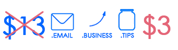 .BUSINESS, .EMAIL, or .TIPS for $3.00